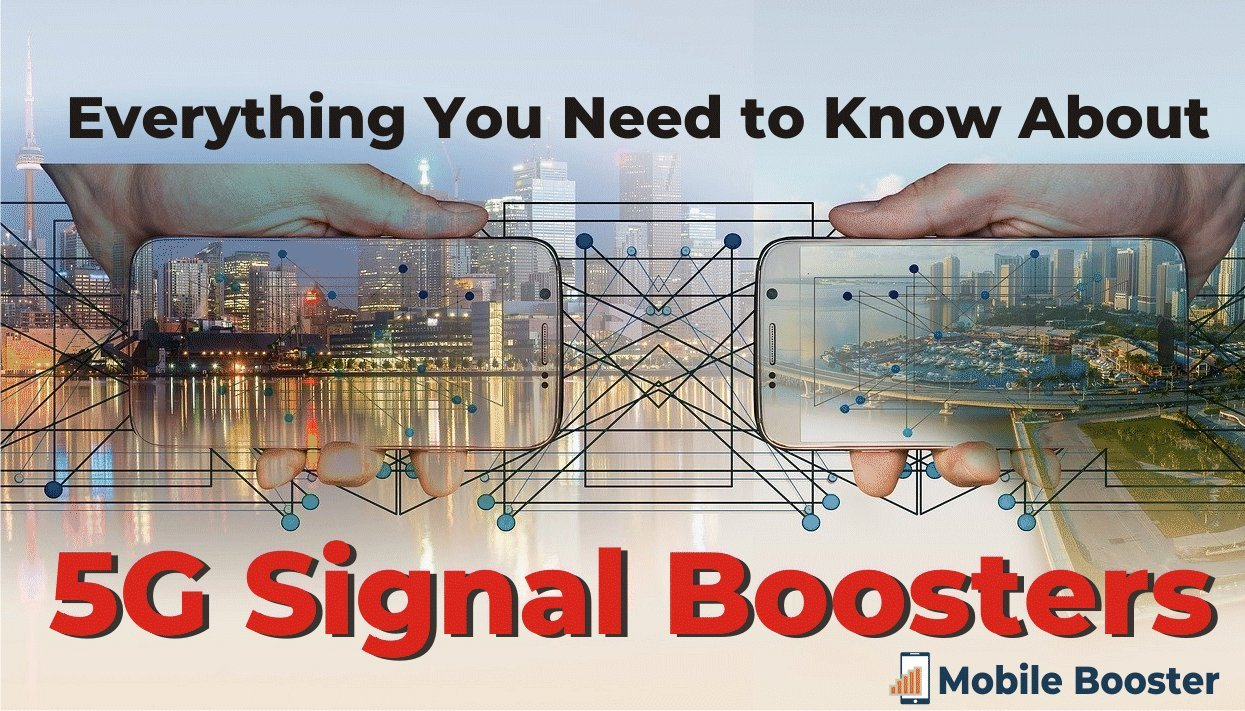 complete guide to 5g signal boosters 2020