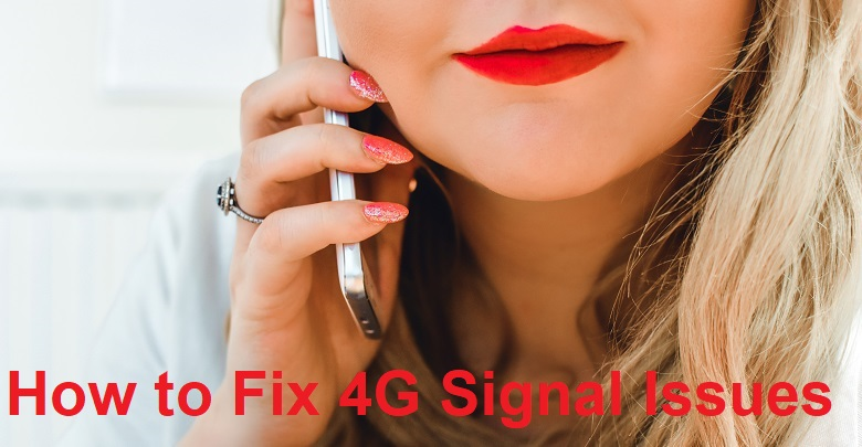 how to fix 4g signal issues