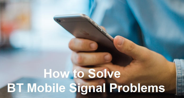 How-to-Solve-BT-Mobile-Signal-Problems